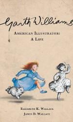Garth Williams American Illustrator A Life